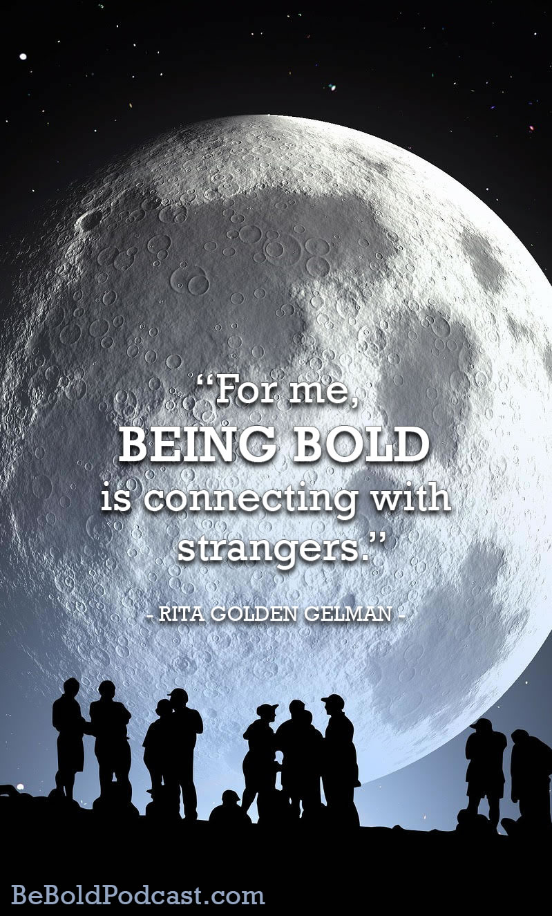 Be Bold Rita Golden Gelman