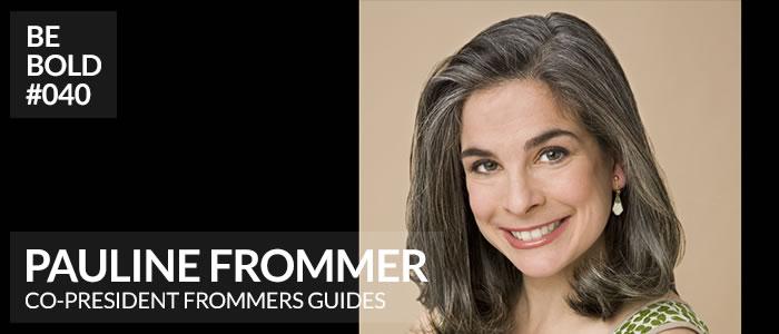 https://shesboldpodcast.com/wp-content/uploads/2018/06/Pauline-Frommer-Be-Bold.jpg