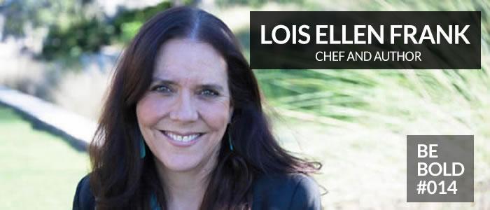https://shesboldpodcast.com/wp-content/uploads/2018/09/Lois-Ellen-Frank-Be-Bold.jpg