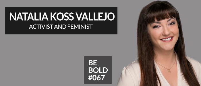 https://shesboldpodcast.com/wp-content/uploads/2018/10/Natalia-Koss-Vallejo-1.jpg