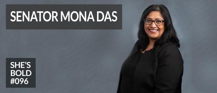https://shesboldpodcast.com/wp-content/uploads/2019/07/Senator-Mona-Das-Shes-Bold.jpg